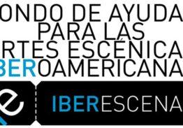 Abre Fondo Iberoamericano de ayuda IBERESCENA