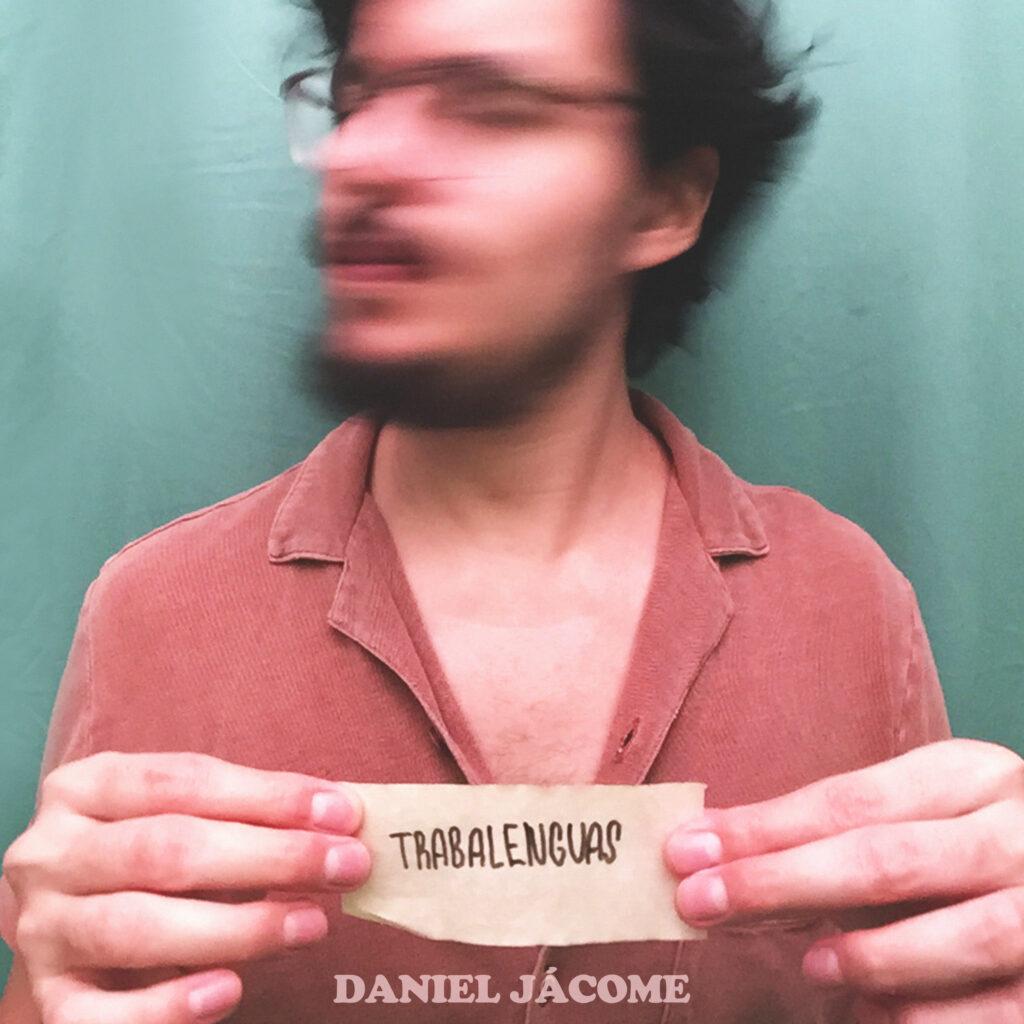"Daniel Jácome reinterpreta su lenguaje musical y presenta ""Trabalenguas"""