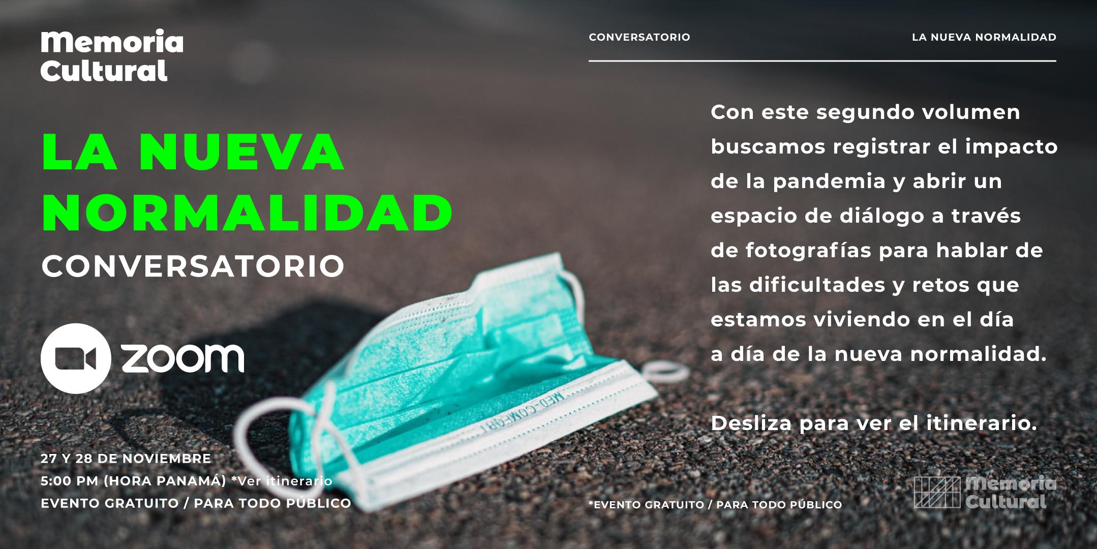 """Memoria Cultural – Vol. 2 """"La Nueva Normalidad"""""""