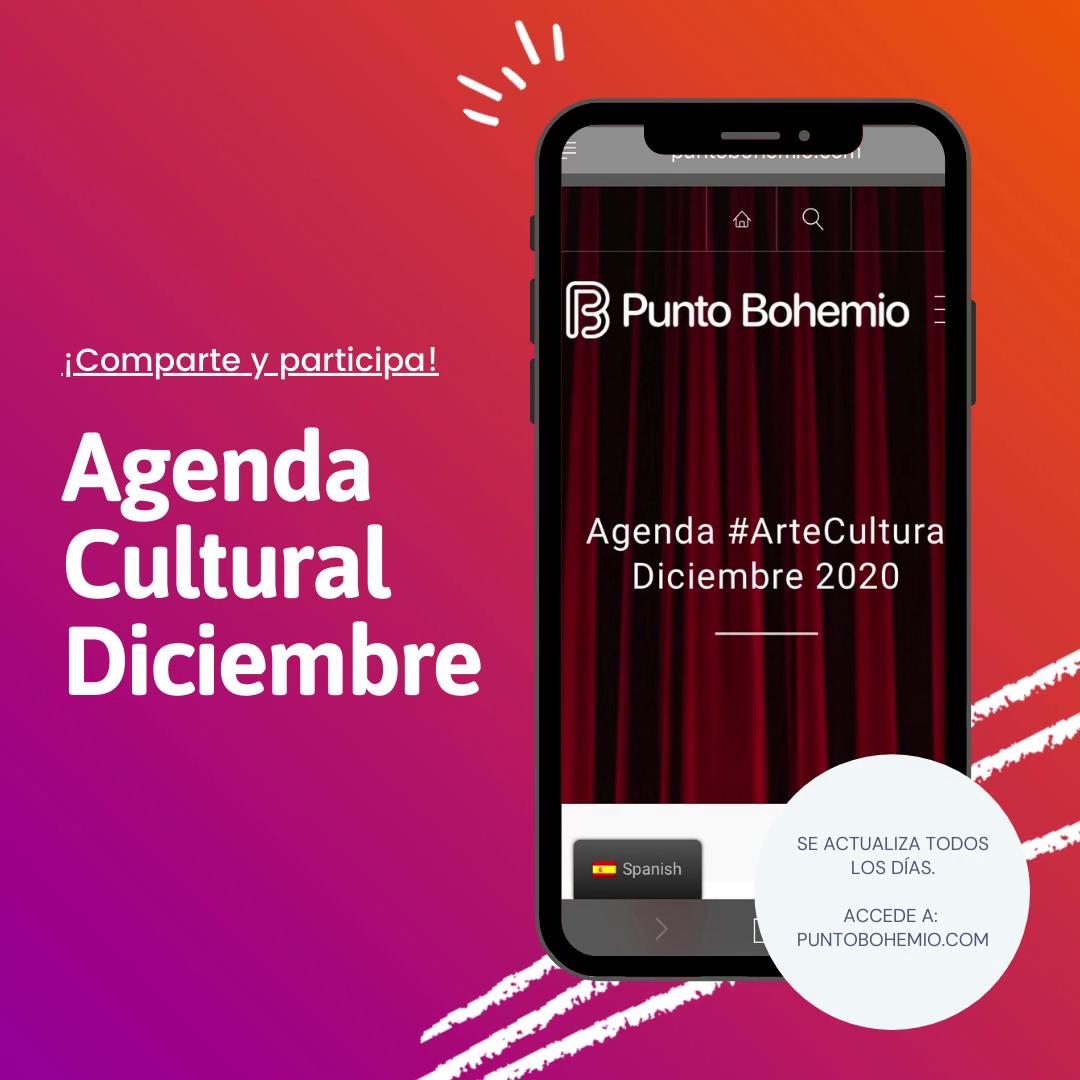 Agenda #ArteCultura Diciembre 2020