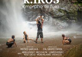 k.IROS: el primer largometraje de danza panameña