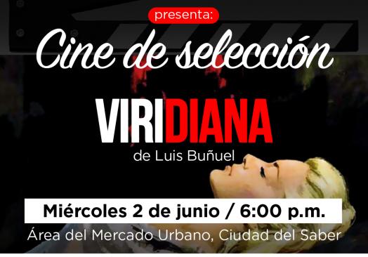 """Película """"Viridiana"""" en Ciudad del Saber"""