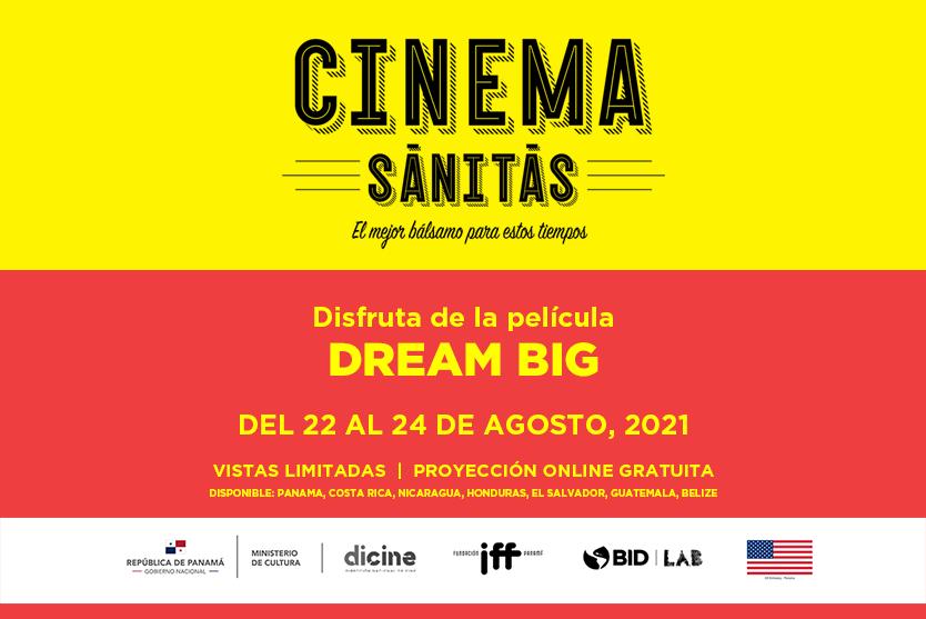 """CINEMA SĀNITĀS presenta """"Sueña en grande"""""""