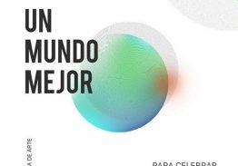 """Colectiva de arte """"Un Mundo Mejor"""""""